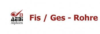 Fis / Ges - Rohre